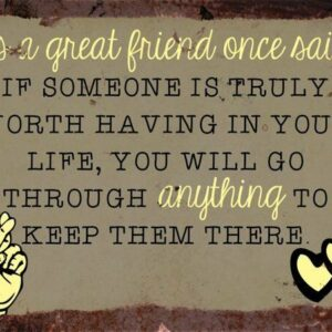 A Great friend once said – Vintage Metal Wall Sign