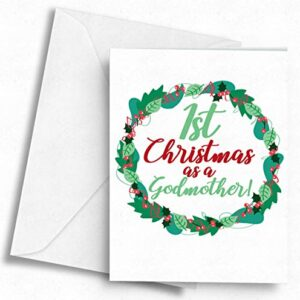 1st Christmas as a Godmother! – A5 Greetings Card