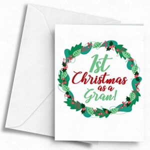 1st Christmas as a Gran! – A5 Greetings Card