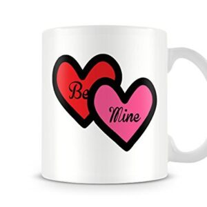2 Coloured Love Hearts 'Be Mine' Mug – Printed Mug