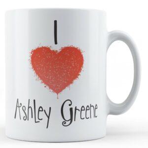 Decorative Writing I Love Ashley Greene – Printed Mug