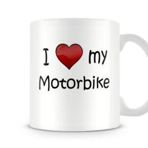 I Love My Motorbike Ideal Gift – Printed Mug