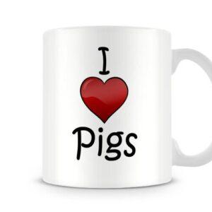 I Love Pigs Ideal Gift – Printed Mug