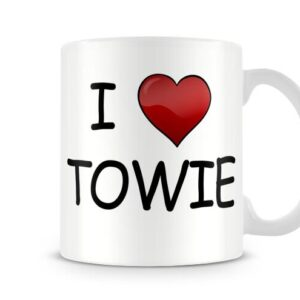 I Love Towie Ideal Gift! – Printed Mug