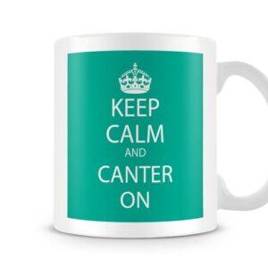 Keep Calm And Canter On Green – Printed Mug
