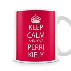 Keep Calm And Love Perri Kiely Red Background Ideal Gift – Printed Mug