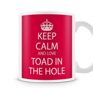 Keep Calm And Love Toad In The Hole Red Background – Printed Mug