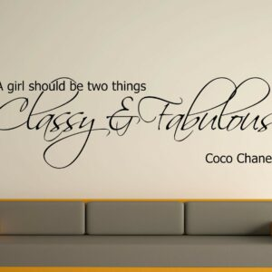 A Girl Should Be Two Things Decorative Wall Art Sticker Text 3 Sizes 30 Colours