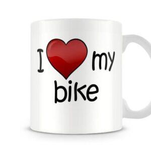 I Love My Bike Ideal Gift – Printed Mug