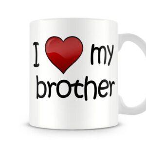 I Love My Brother Ideal Gift – Printed Mug