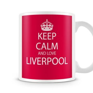 Keep Calm And Love Liverpool Red Background Ideal Gift – Printed Mug