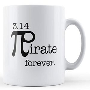 3.14 Pirate Forever Math – Printed Mug