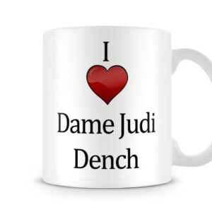 Christmas Stocking Filler I Love Dame Judi Dench Ideal Gift! – Printed Mug