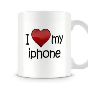 I Love My Iphone Ideal Gift – Printed Mug