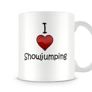 I Love Showjumping Ideal Gift – Printed Mug