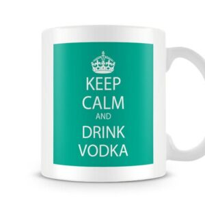 Keep Calm And Drink Vodka Green – Printed Mug