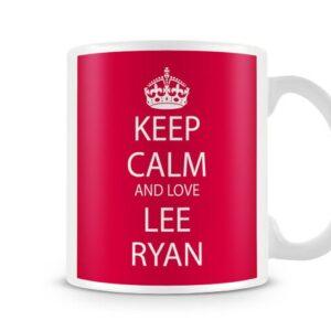 Keep Calm And Love Lee Ryan Red Background Ideal Gift – Printed Mug