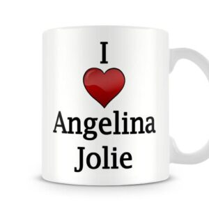 Christmas Stocking Filler I Love Angelina Jolie Ideal Gift! – Printed Mug