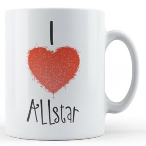 Decorative Writing I Love Allstar – Printed Mug