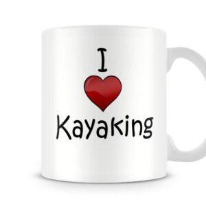 I Love Kayaking Ideal Gift – Printed Mug