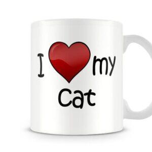 I Love My Cat Ideal Gift – Printed Mug