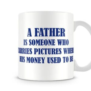A Father Money Ideal Gift – Printed Mug
