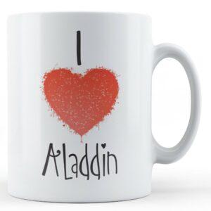Decorative Writing I Love Aladdin – Printed Mug
