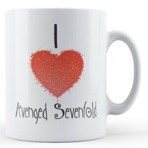 Decorative Writing I Love Avenged Sevenfold – Printed Mug