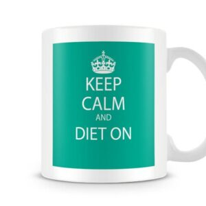 Keep Calm And Diet On Green – Printed Mug