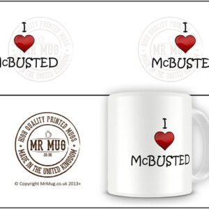 I Love Mc Busted Ideal Gift – Printed Mug
