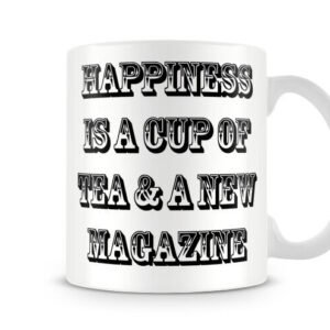 Happiness Cup Of Tea & Magazine Ideal Gift – Printed Mug