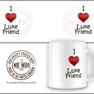 I Love Luke Friend Ideal Gift – Printed Mug
