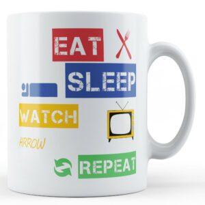 Eat, Sleep, Watch Arrow, Repeat – Printed Mug