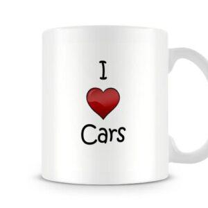 I Love Cars Ideal Gift – Printed Mug