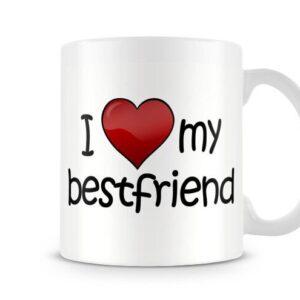 I Love My Bestfriend Ideal Gift – Printed Mug