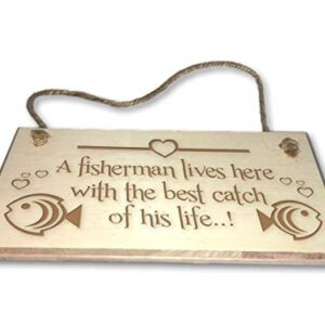 A Fisherman Lives Here – Engraved wooden wall plaque/sign