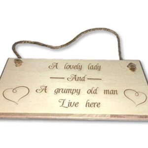 A Lovely Lady And A Grumpy Old Man Live Here – Engraved wooden wall plaque/sign