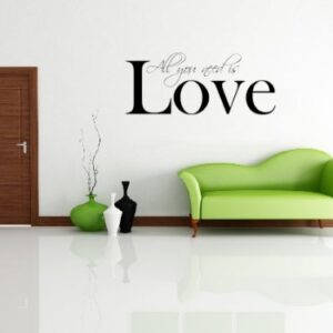 All You Need Is Love Decorative Wall Art Sticker 3 Sizes 30 Colours