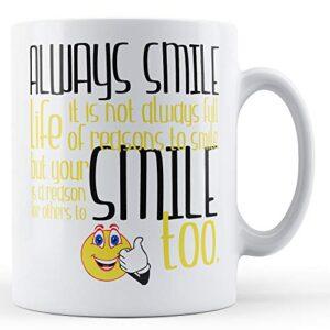 Always Smile – Printed Mug