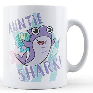 Auntie Shark! – Printed Mug