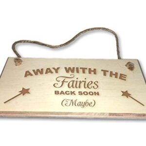 Away With The Faries – Engraved wooden wall plaque/sign
