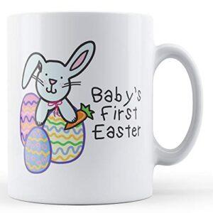 Baby's First Easter (Bunny) – Printed Mug