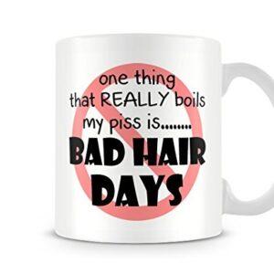 Bad Hair Days Boil My Piss Mug – Printed Mug