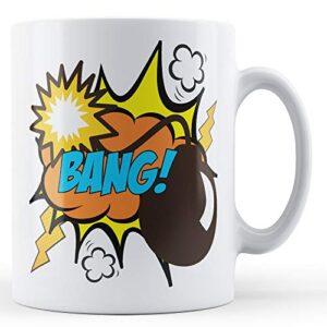Bang! Pop Art Mug – Printed Mug