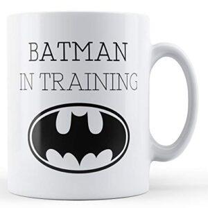 Batman In Training – Printed Mug