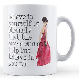 Believe In Yourself Red Dress – Printed Mug