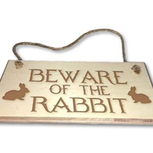 Beware Of The Rabbit – Engraved wooden wall plaque/sign