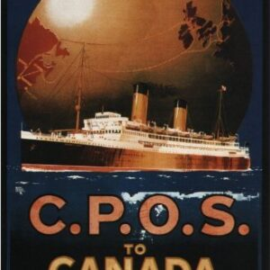 C.P.O.S.To Canada & U.S.A. Reproduction Vintage Travel Poster VSHIP052 In Various Finishes & Sizes