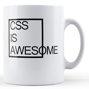 Css Is Awesome – Printed Mug
