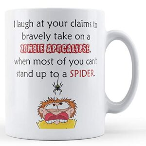 Can't Stand Up To A Spider – Printed Mug